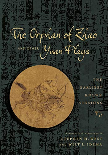 9780231168540: The Orphan of Zhao and Other Yuan Plays: The Earliest Known Versions (Translations from the Asian Classics)