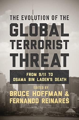 9780231168991: Evolution of the Global Terrorist Threat: From 9/11 to Osama bin Laden's Death (Columbia Studies in Terrorism and Irregular Warfare)