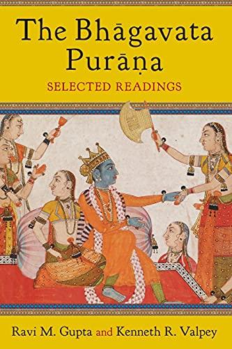 The Bhagavata Purana - Selected Readings