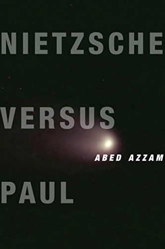 9780231169301: Nietzsche Versus Paul: A Reading of Dionysus Under the Guise of Christianity (Insurrections: Critical Studies in Religion, Politics, and Culture)