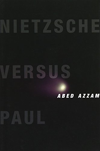 9780231169318: Nietzsche Versus Paul (Insurrections: Critical Studies in Religion, Politics, and Culture)