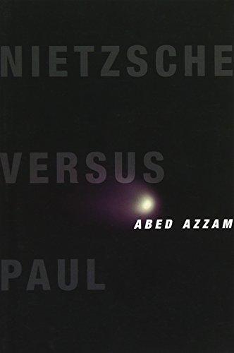 9780231169318: Nietzsche Versus Paul (Insurrections: Critical Studies in Religion, Politics, and Culture)
