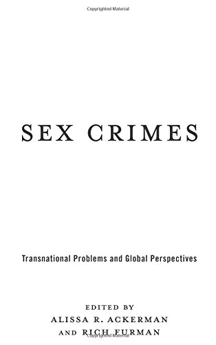 9780231169486: Sex Crimes: Transnational Problems and Global Perspectives