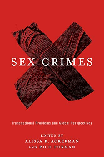 9780231169493: Sex Crimes: Transnational Problems and Global Perspectives