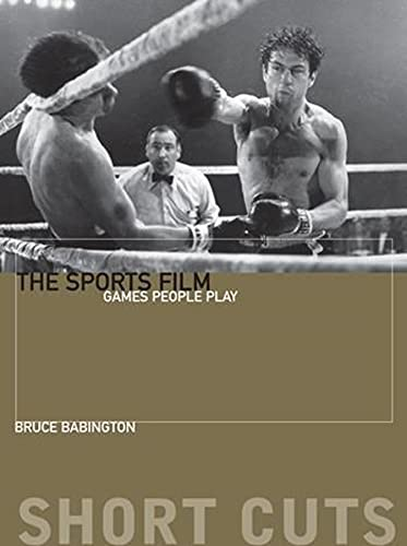 9780231169653: The Sports Film: Games People Play (Short Cuts)