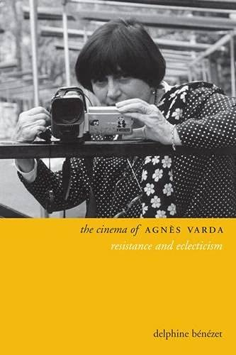 9780231169752: The Cinema of Agn?s Varda: Resistance and Eclecticism (Directors' Cuts)