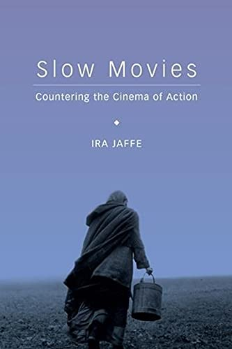 Slow Movies 9780231169790  In all film there is the desire to capture the motion of life, to refuse immobility,  Agnes Varda has noted. But to capture the reality