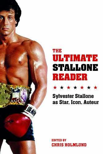 9780231169806: The Ultimate Stallone Reader - Sylvester Stallone as Star, Icon, Auteur