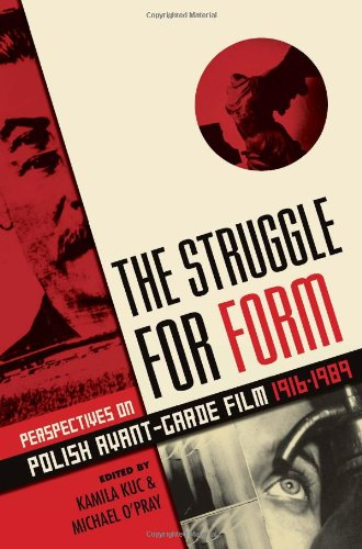 9780231169820: The Struggle for Form: Perspectives on Polish Avant-garde Film 1916--1989