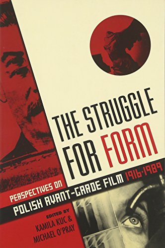 9780231169837: The Struggle for Form: Perspectives on Polish Avant-Garde Film 1916-1989