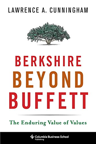 9780231170048: Berkshire Beyond Buffett: The Enduring Value of Values