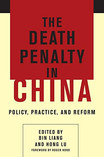 9780231170062: The Death Penalty in China: Policy, Practice, and Reform