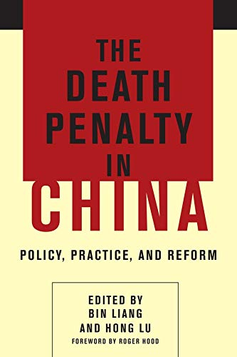 9780231170079: The Death Penalty in China: Policy, Practice, and Reform