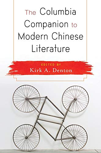 9780231170093: The Columbia Companion to Modern Chinese Literature