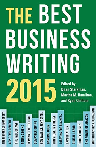 9780231170178: The Best Business Writing 2015 (Columbia Journalism Review Books)