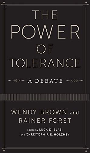 9780231170185: The Power of Tolerance: A Debate (New Directions in Critical Theory)