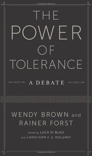 9780231170192: The Power of Tolerance: A Debate (New Directions in Critical Theory)