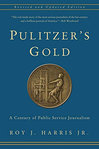 9780231170291: Pulitzer's Gold: A Century of Public Service Journalism