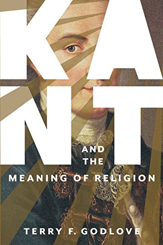 9780231170321: Kant and the Meaning of Religion