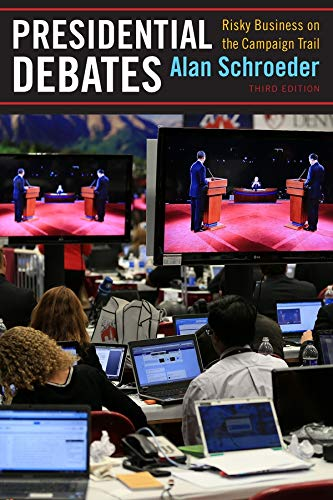 9780231170567: Presidential Debates: Risky Business on the Campaign Trail