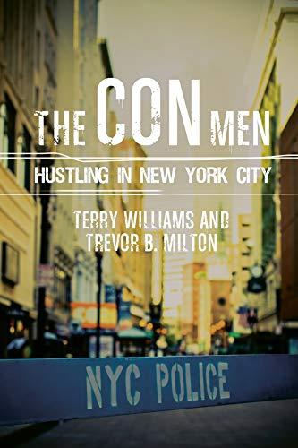 9780231170826: The Con Men: Hustling in New York City (Studies in Transgression)