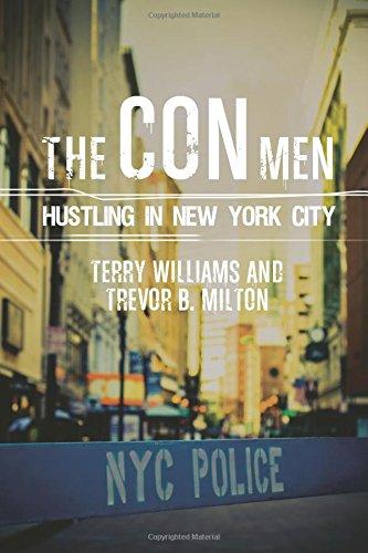 The Con Men: Hustling in New York: Terry Williams, Trevor