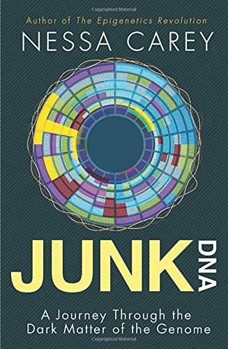 9780231170840: Junk DNA - A Journey Through the Dark Matter of the Genome