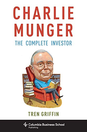 9780231170987: Charlie Munger: The Complete Investor