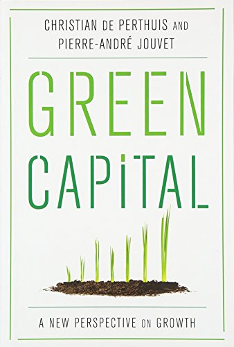 9780231171403: Green Capital: A New Perspective on Growth