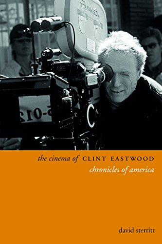 9780231172004: The Cinema of Clint Eastwood: Chronicles of America (Directors' Cuts)