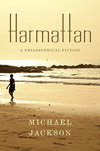 9780231172356: Harmattan: A Philosophical Fiction (Insurrections: Critical Studies in Religion, Politics, and Culture)