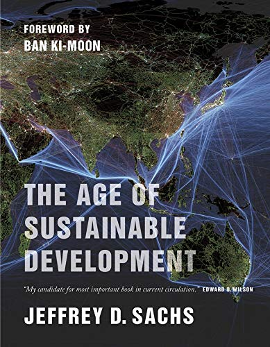 Age of Sustainable Development (Paperback): Jeffrey D. Sachs