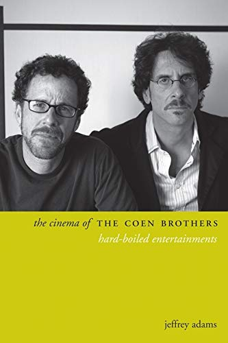9780231174602: The Cinema of the Coen Brothers: Hard-Boiled Entertainments (Directors' Cuts)