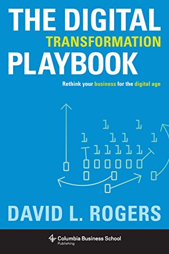 9780231175449: The Digital Transformation Playbook: Rethink Your Business for the Digital Age (Columbia Business School Publishing)