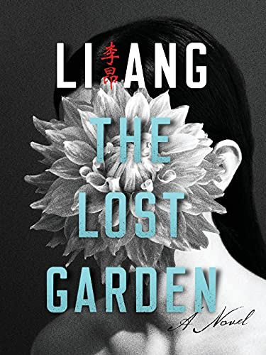 The Lost Garden: Li, Ang