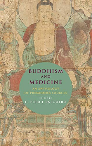 Buddhism And Medicine - An Anthology