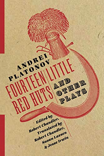 Fourteen Little Red Huts and Other Plays: Platonov, Andrei