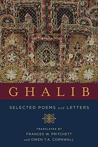 Stock image for Ghalib: Selected Poems and Letters (Translations from the Asian Classics) for sale by Midtown Scholar Bookstore