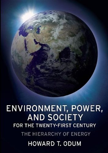 9780231502931: Environment, Power, and Society for the Twenty-First Century: The Hierarchy of Energy