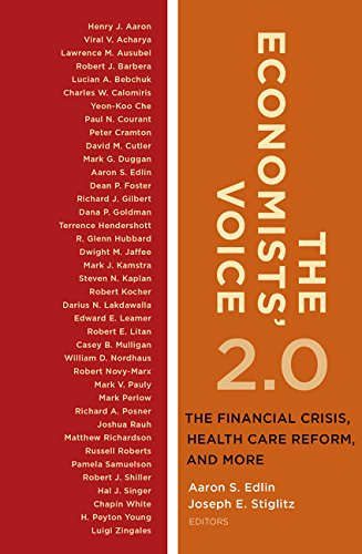 9780231504324: The Economists' Voice 2.0: The Financial Crisis, Health Care Reform, and More