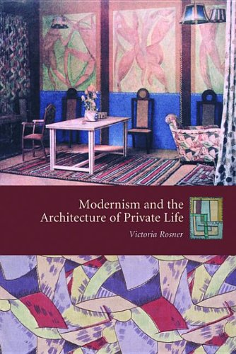 9780231507875: Modernism and the Architecture of Private Life (Gender and Culture)