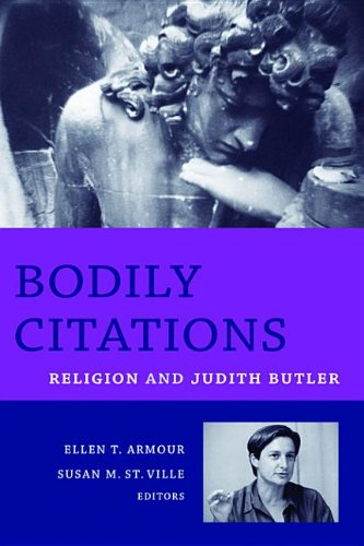 9780231508643: Bodily Citations: Religion and Judith Butler