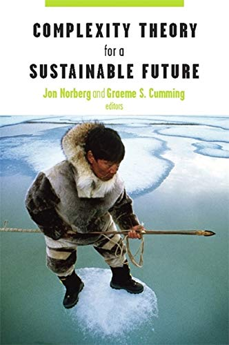 9780231508865: Complexity Theory for a Sustainable Future