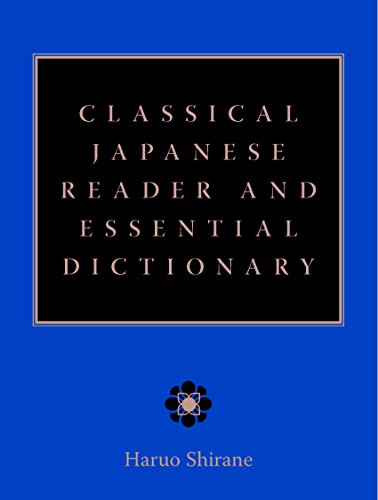 9780231509459: Classical Japanese Reader and Essential Dictionary