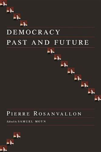 9780231510448: Democracy Past and Future