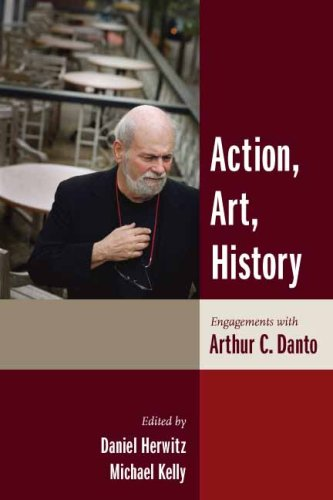 9780231510844: Action, Art, History: Engagements with Arthur C. Danto (Columbia Themes in Philosophy)
