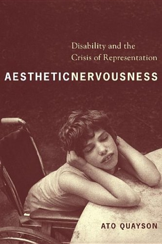 9780231511179: Aesthetic Nervousness: Disability and the Crisis of Representation