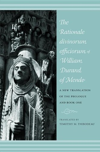 9780231512213: The Rationale Divinorum Officiorum of William Durand of Mende: A New Translation of the Prologue and Book One (Records of Western Civilization Series)