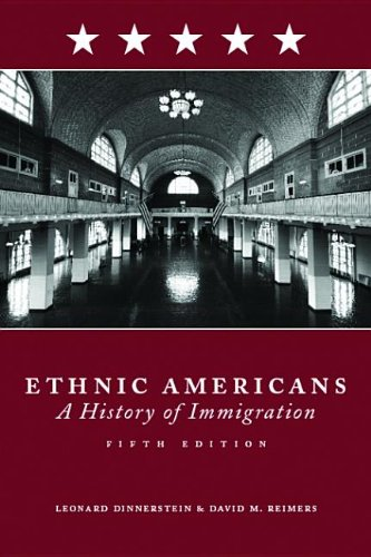 9780231512701: Ethnic Americans: Immigration and American Society