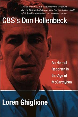 9780231516891: CBS's Don Hollenbeck: An Honest Reporter in the Age of McCarthyism